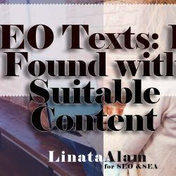 SEO Texts: Be Found with Suitable Content