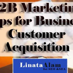 B2B Marketing: Definition + Tips for Business Customer Acquisition